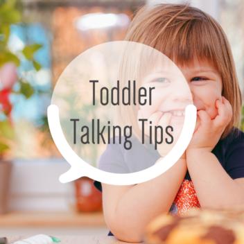 Toddler Talking Tips
